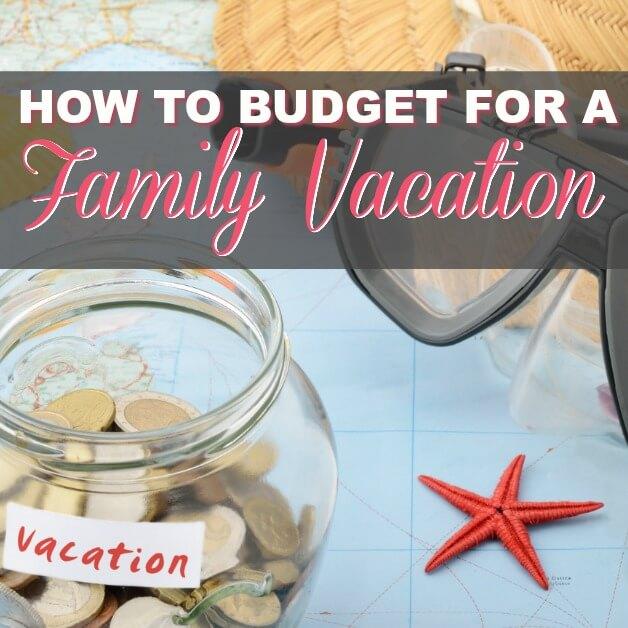 How To Budget For Your Next Vacation