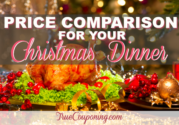 Price Comparison for Your Christmas Dinner (Valid 12/6 – 12/13) {Just THREE (3!) Weeks Away!}