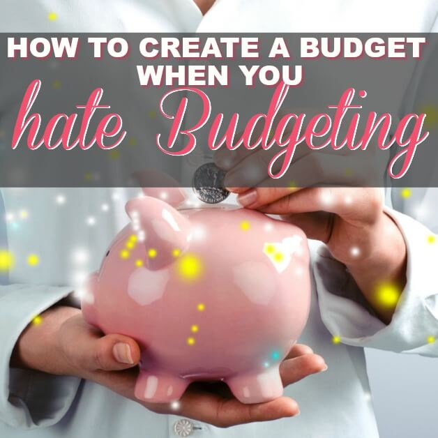 How To Create A Budget Even When You Don't Want To