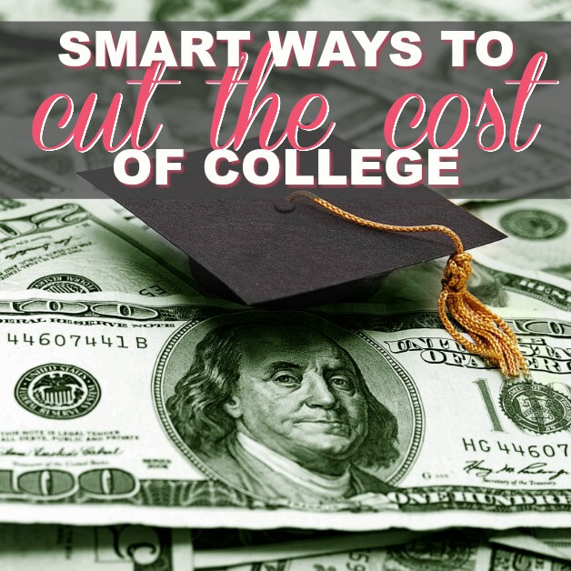 Smart Ways To Cut The Cost Of College
