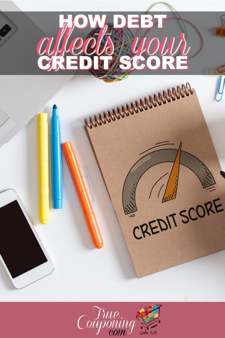 Many things affect your credit score, learn how debt affects it negatively AND positively! #debtfreedom #debtfree #savingmoney #financialfreedom #truecouponing