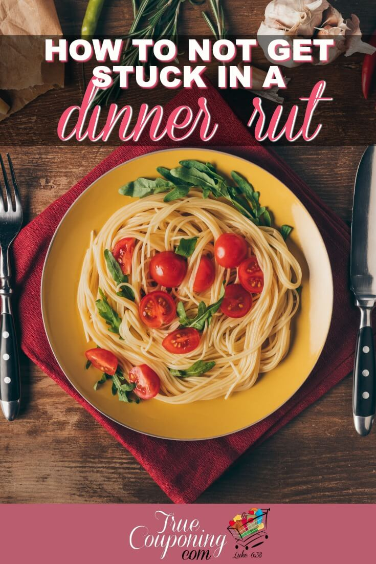 Are your tried and true recipes starting to get boring? Dig out of that dinner rut with these great ideas! #mealplanning #mealplans #savingmoney #truecouponing