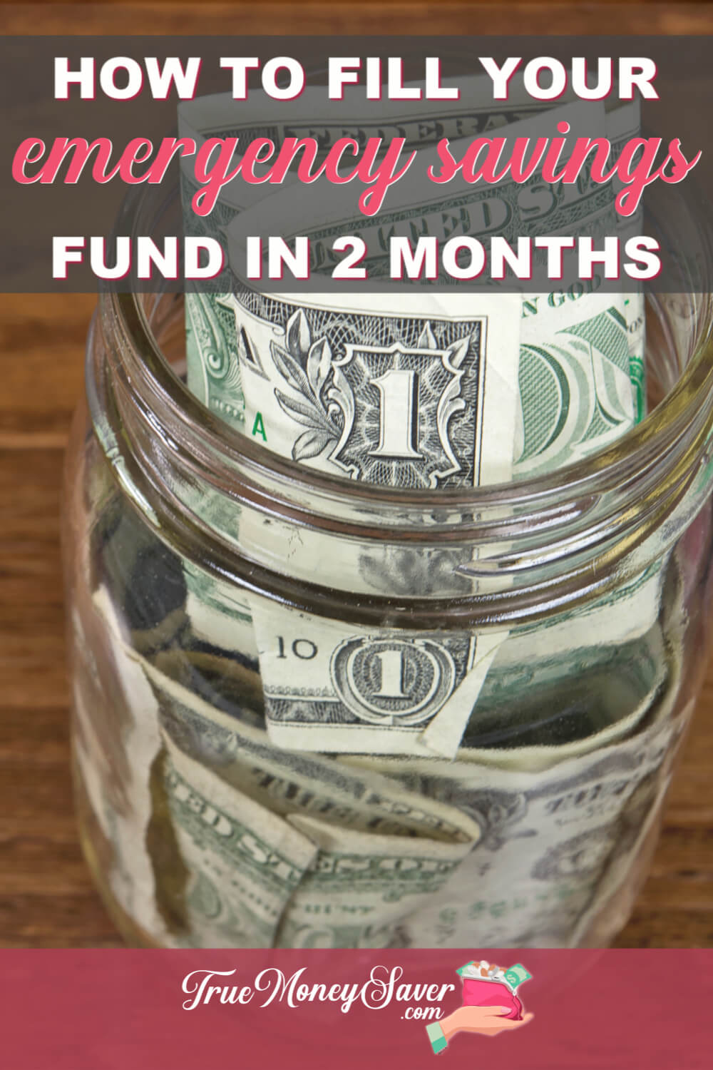 How To Fill Your Emergency Savings Fund In Just 2 Months