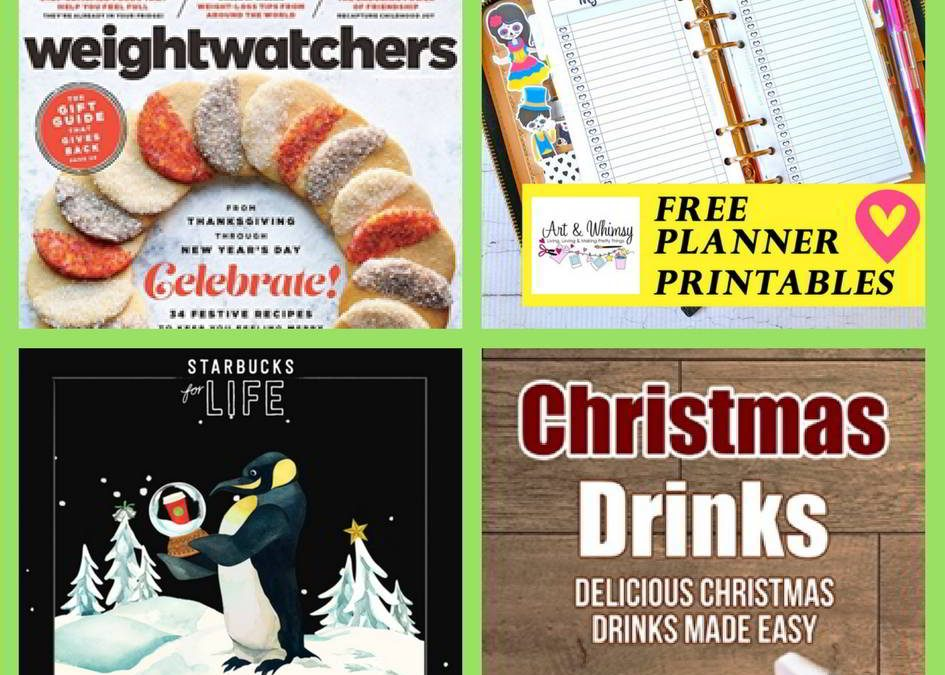 FOUR (4!) FREEbies: One Year Subscription to Weight Watchers Magazine, Christmas Planner Printables, Starbucks and Christmas Drinks eBook!