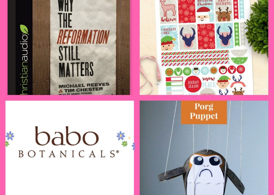 FOUR (4!) FREEbies: Why The Reformation Still Matters Christian Audiobook, Christmas Planner Printable, Babo Sensitive Baby Skin Care Product and DIY Porgs Puppet Craft!!