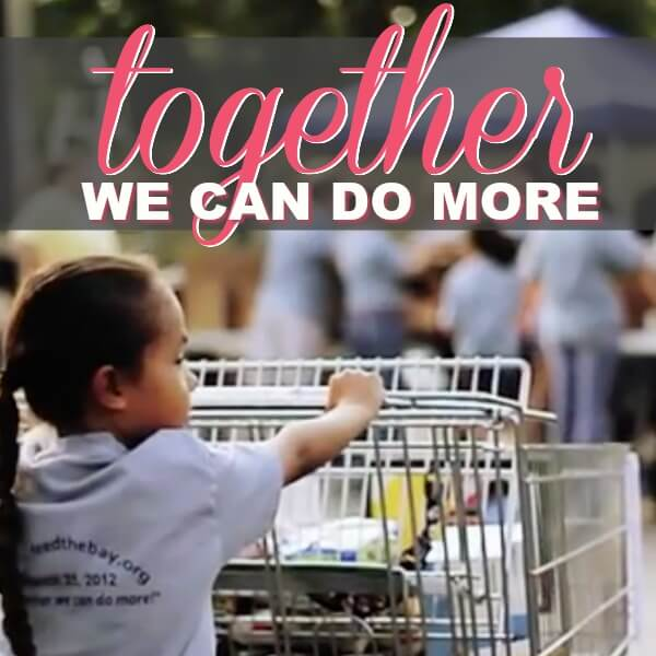 Together We Can Do More! Help Donate 150,000 Pounds of Food in April!