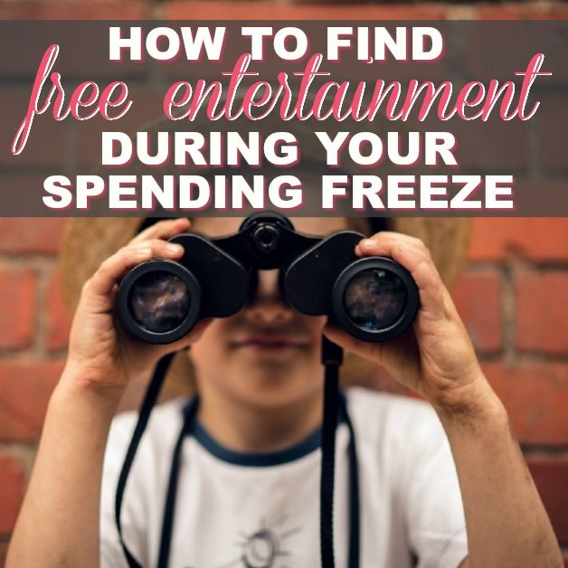 How To Find Free Entertainment During Your Spending Freeze
