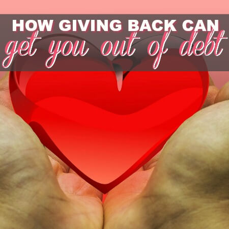 How Giving More Can Help You Get Out Of Debt Quicker
