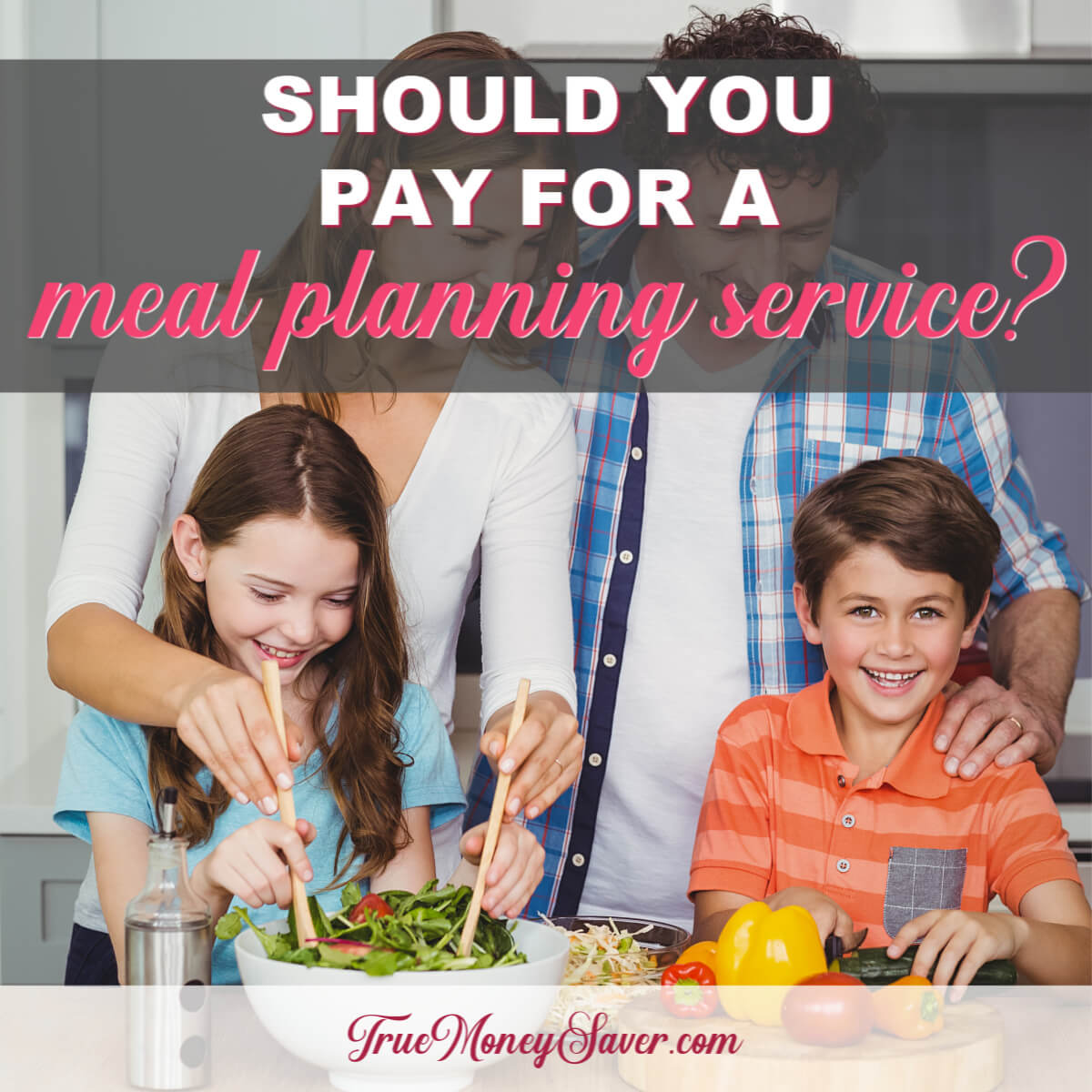 Should You Pay For A Meal Planning Service Right Now?