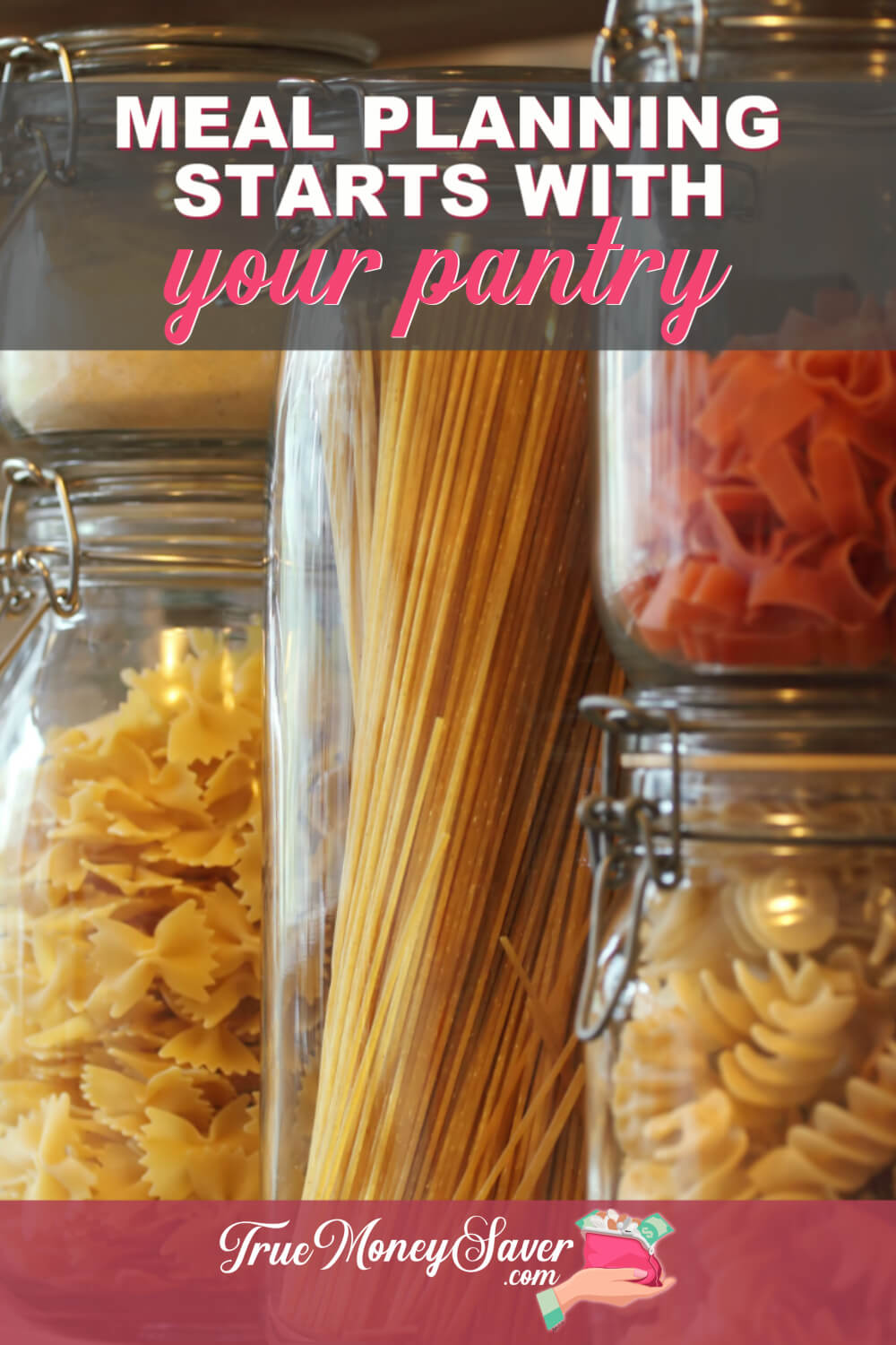 Do you know how to meal plan from your pantry? Check out these pantry meal planning ideas to save money and stop wasting food! Start your pantry meal planning here!  #truemoneysaver #debtfree #savingmoney #meal #mealplanning #mealprep #mealprepping #mealprepsunday #mealplan #mealprepideas #pantry #pantryorganization #pantrychallenge