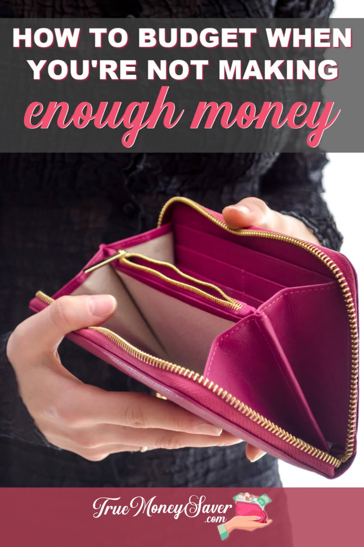 not making enough money