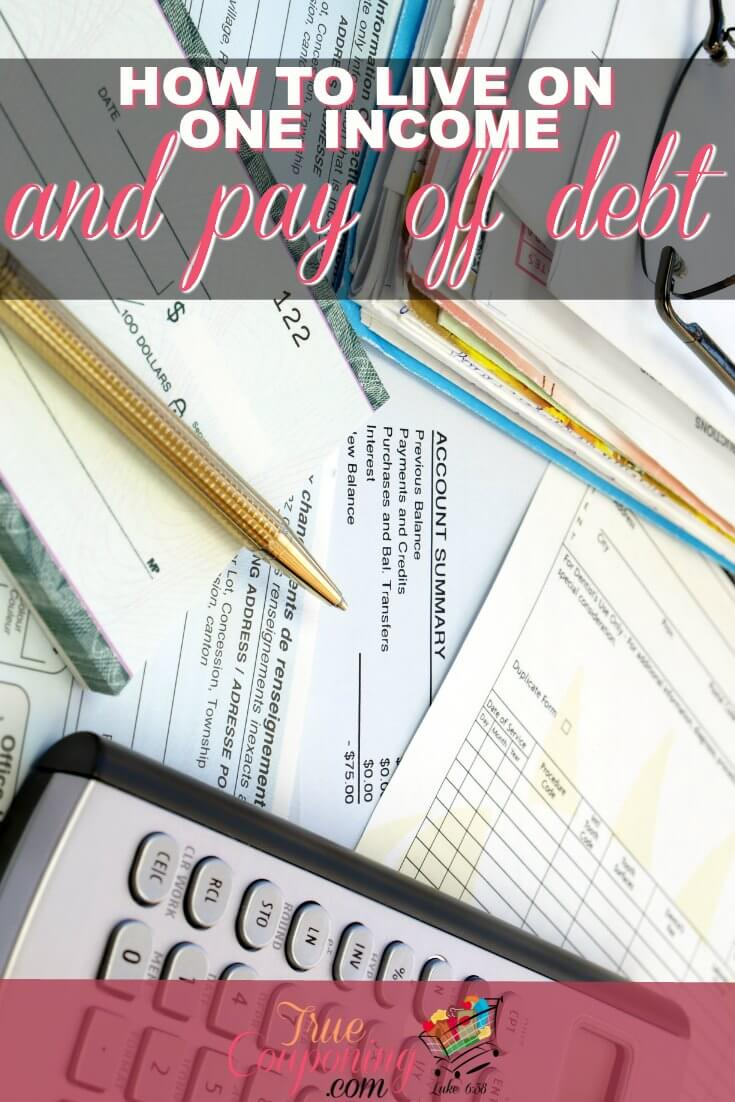 It is very possible to live on only one Income AND pay off debt too!