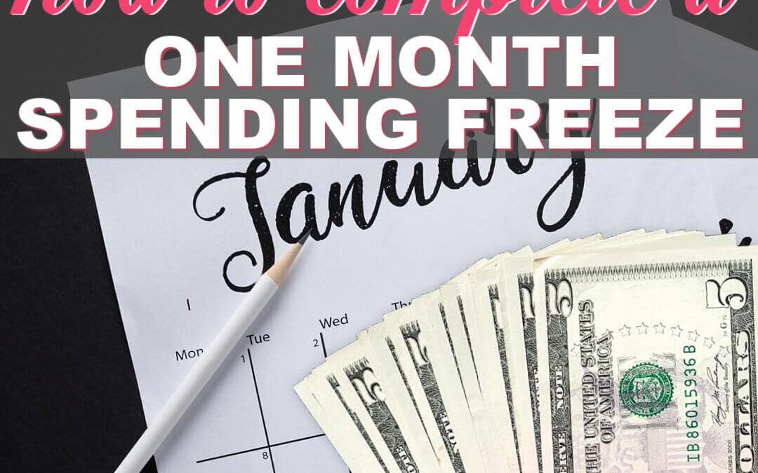 How To Do A One Month Spending Freeze Challenge