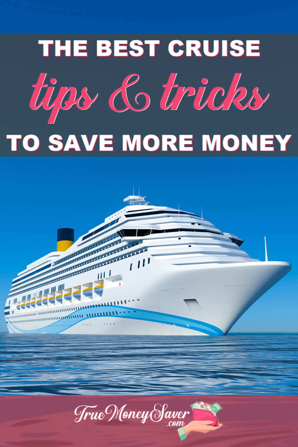 The Best Cruise Tips & Tricks To Save More Money