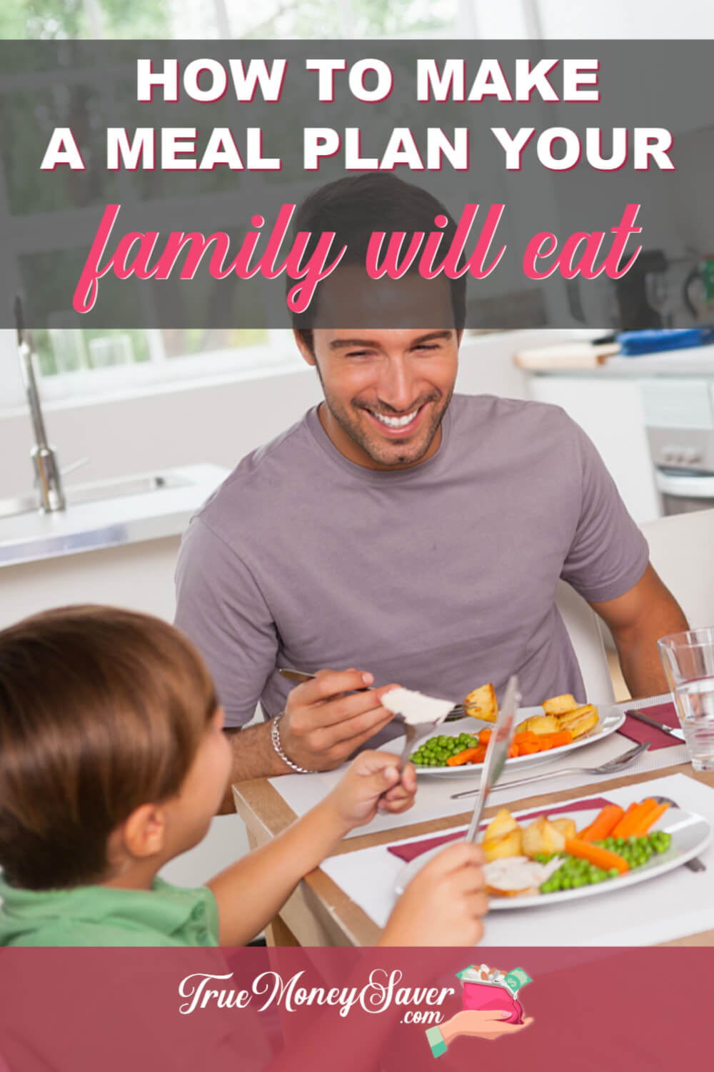 How To Make A Meal Plan Your Family Will Actually Eat