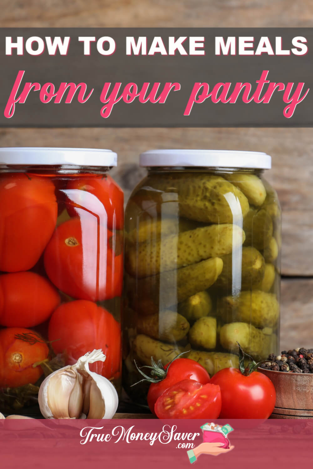 How To Make Meals From The Pantry You\'ll Love