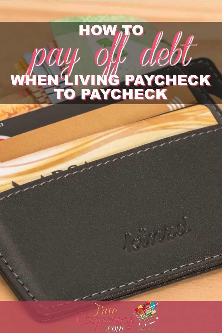 Learn How to Pay off Debt When Living Paycheck to Paycheck!