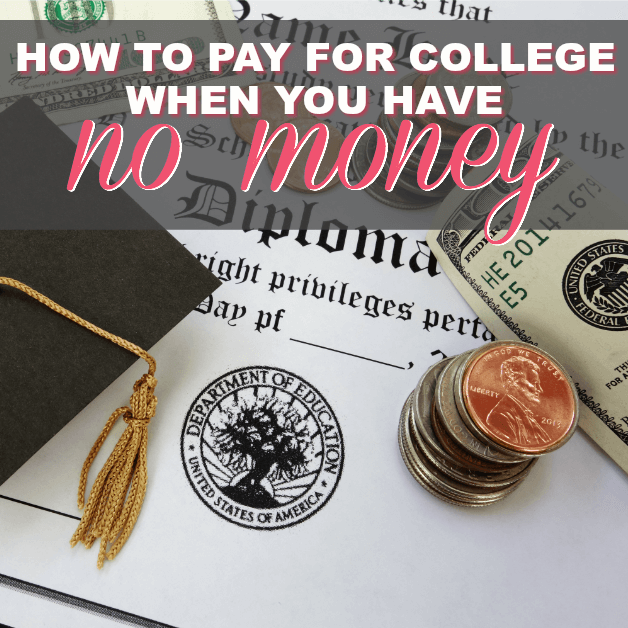 How To Pay For College When You Have No Money
