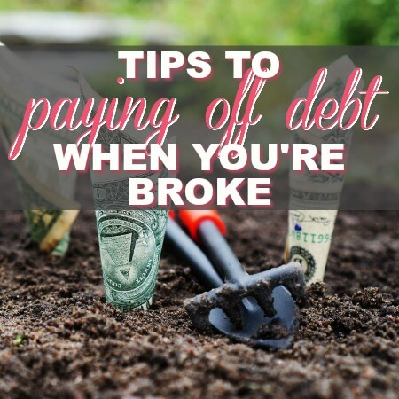 Tips to Pay Off Debt Even When You're Broke