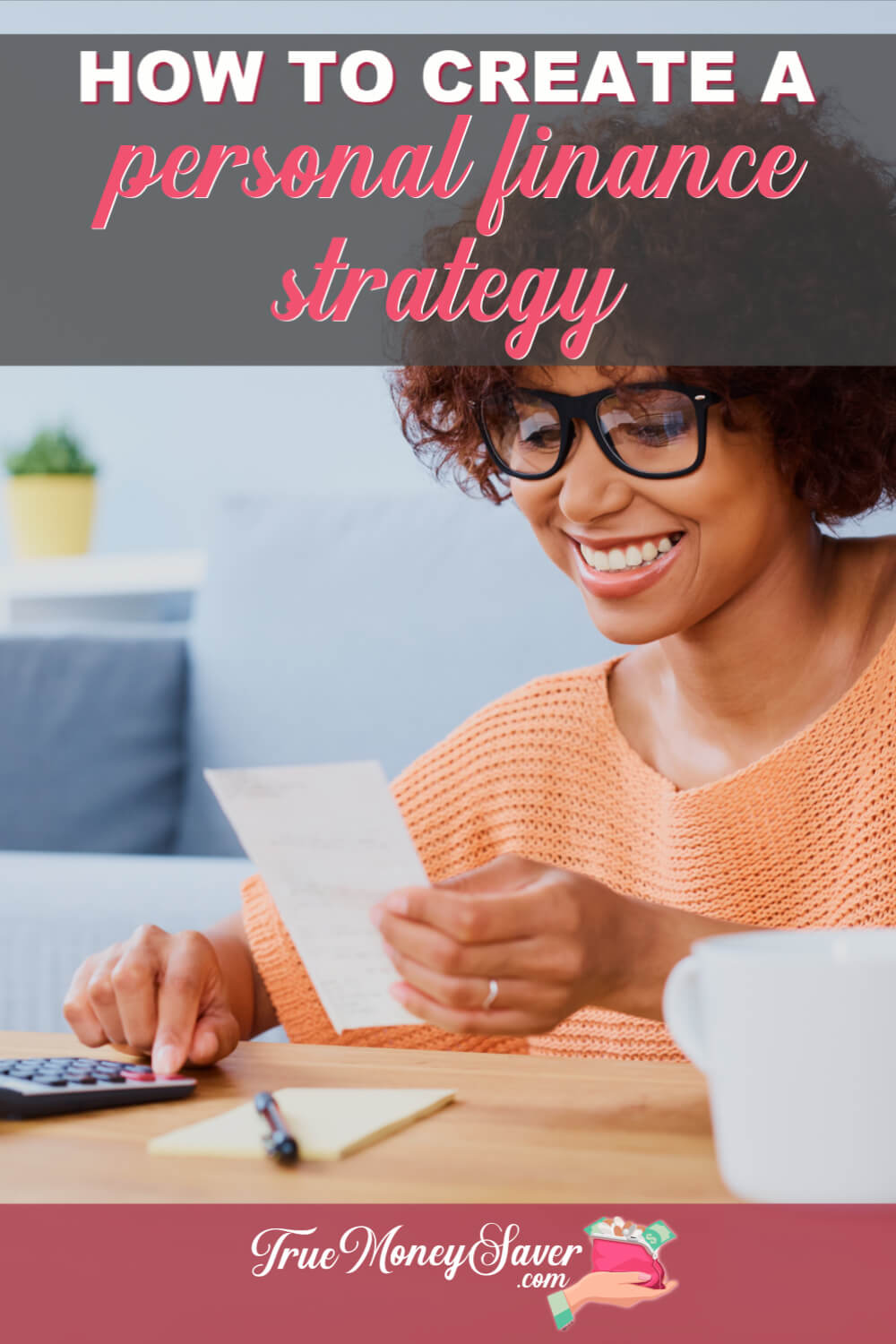 If you\'re in need of a Personal Finance Strategy, then use these personal finance tips to get your finances in order. Use these personal finance planning tips to prioritize your finances with my personal finance advice to get ahead. 