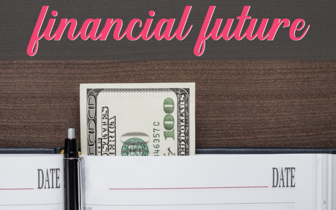 This Is The Time For Planning Your Financial Future
