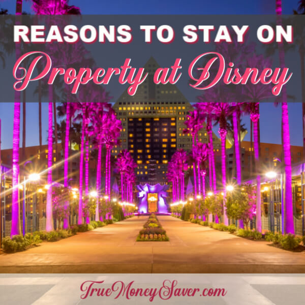 Reasons To Stay On Property At Disney