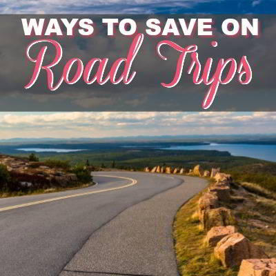 How To Save On The Perfect Road Trip – 10 Tips To Start Using Now