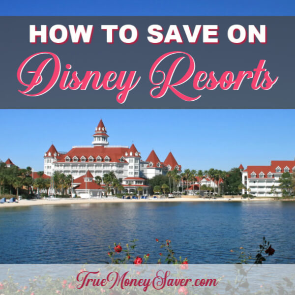 How To Save On Disney Resorts