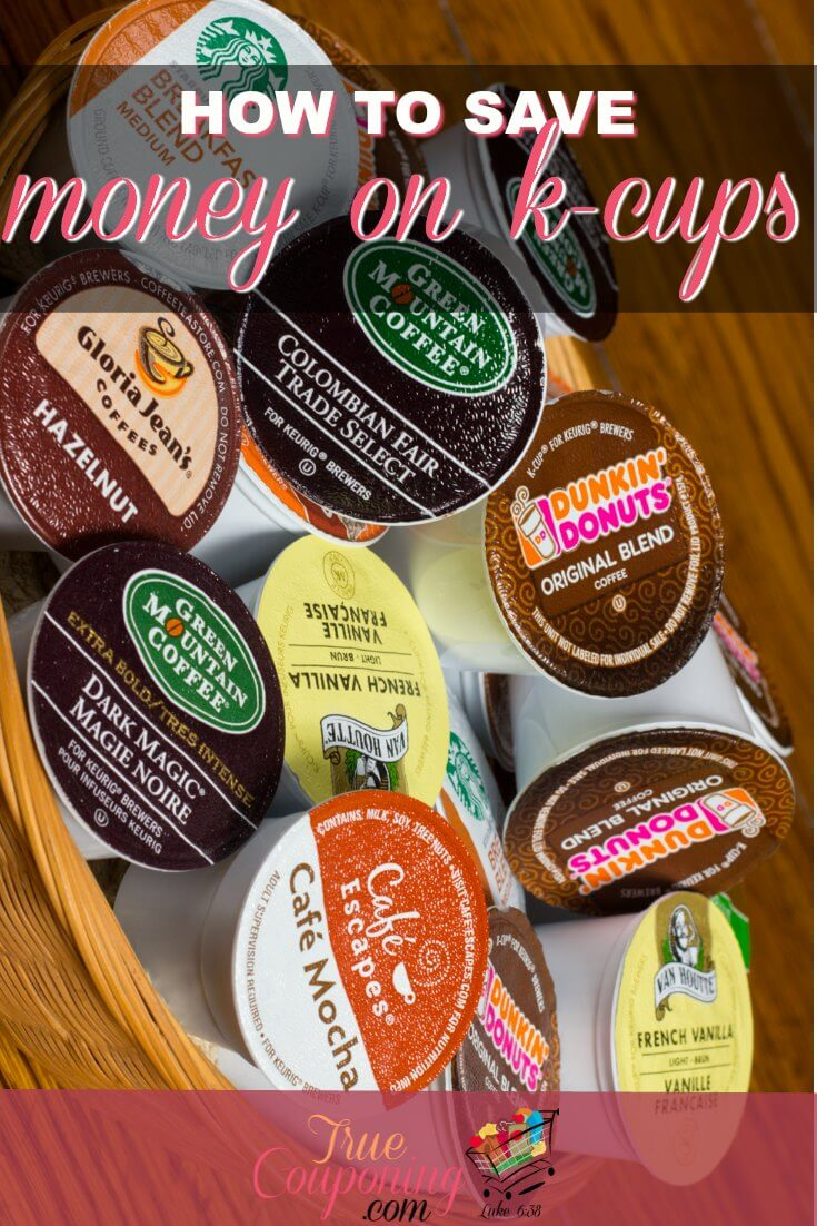 Learn how to Save Money on K-Cups!