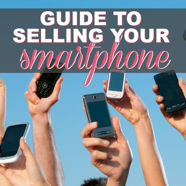 Guide To Selling Your Smartphone