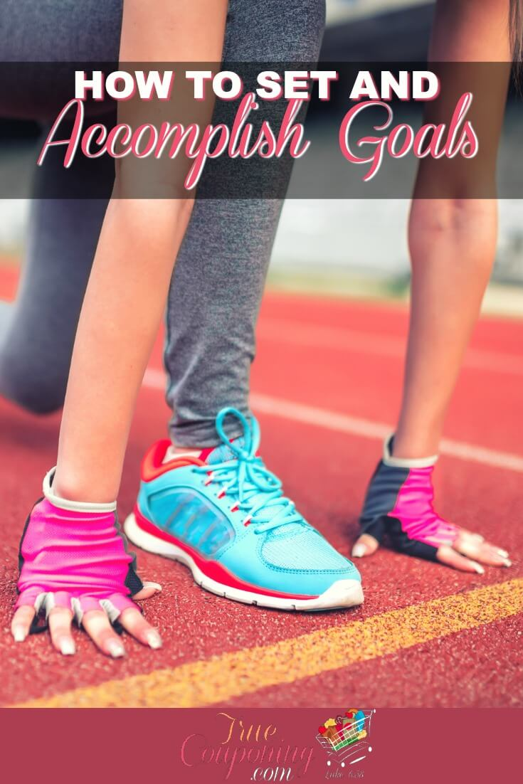 Ready to set up some new goals but you're afraid of failing again? Set yourself up for success with these tricks to actually setting goals and accomplishing them! #truecouponing #goals #goalsetting #bestyearever #lifegoals