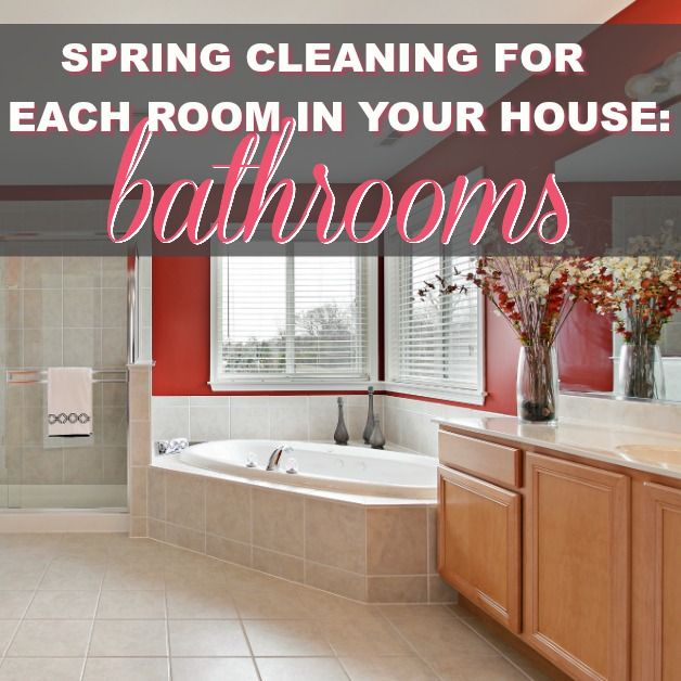 Spring Cleaning For Each Room In Your House: Bathrooms