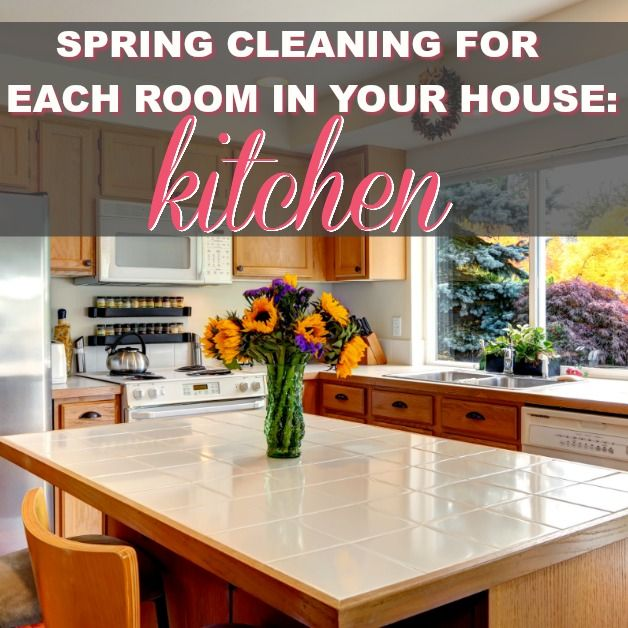 Spring Cleaning For Each Room In Your House: Kitchen