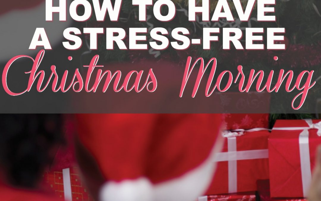 How To Have A Smart Start To Your Christmas Morning