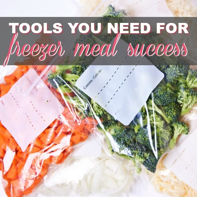 What Tools You Need For Freezer Meal Success