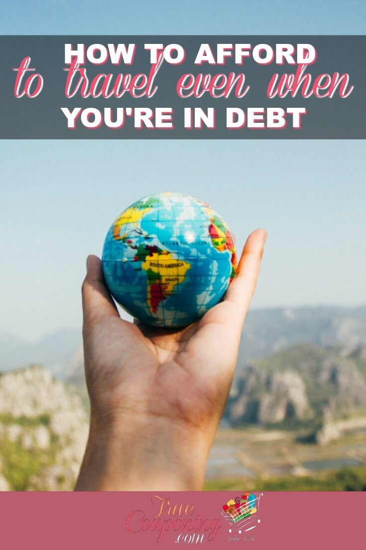 You can still enjoy a nice vacation even while you are paying off debt! These tips will help you get it done for less. #familyvacation #truecouponing #savingmoney #vacationfun