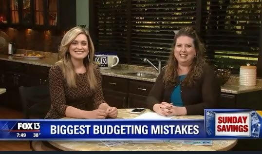 Fox 13 Savings Segment ~ The Biggest Mistakes People Make When Budgeting!