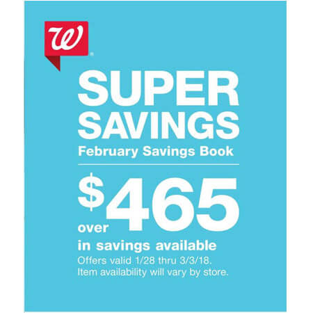 Walgreens FEBRUARY 2018 Coupon Savings Booklet (Valid 1/28 – 3/3/18)