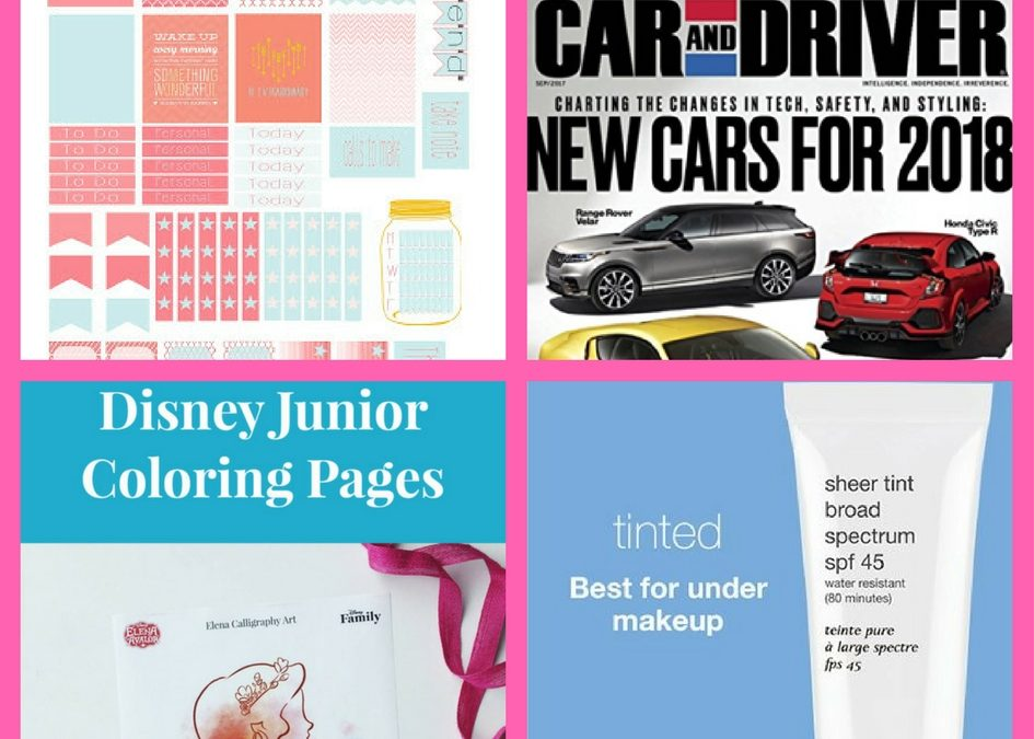 Have You Requested These FOUR (4!) FREEbies: Planner Printable Stickers, One-Year Subscription to Car and Driver Magazine, Disney Coloring Pages and SPF Skin Care!