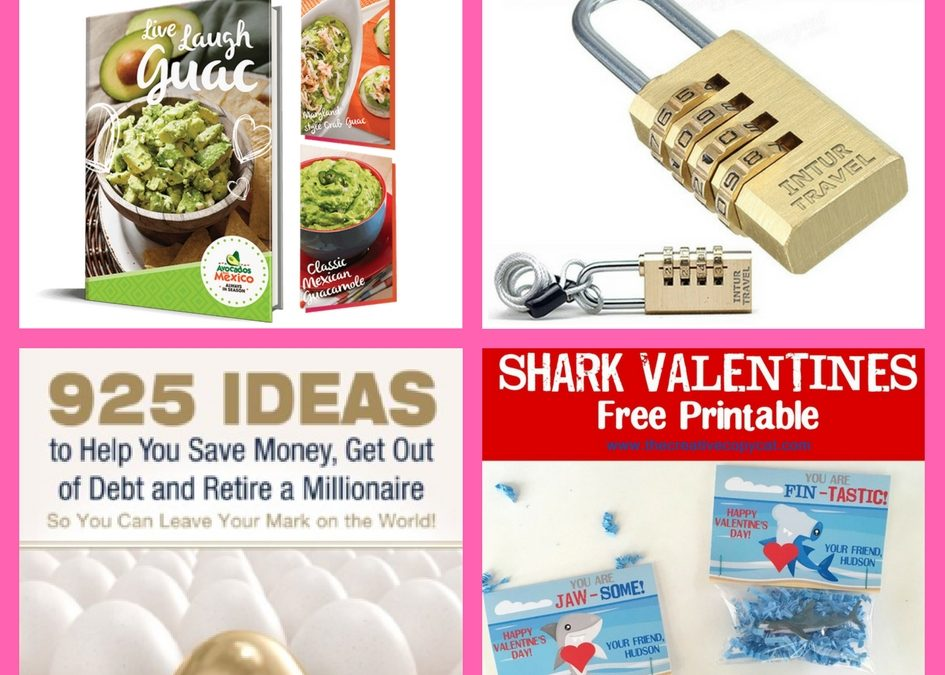 Have You Requested These FOUR (4!) FREEbies: Avocado Recipe eBook, Luggage Lock, Savings eBook and Shark Valentine's Printable!
