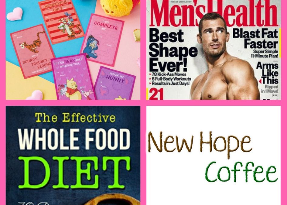 Don't Miss Your Chance to Request These FOUR (4!) FREEbies: Winnie the Pooh Valentines, One Year Subscription to Men's Health Magazine, The Effective Whole Food Diet eBook and New Hope Coffee!