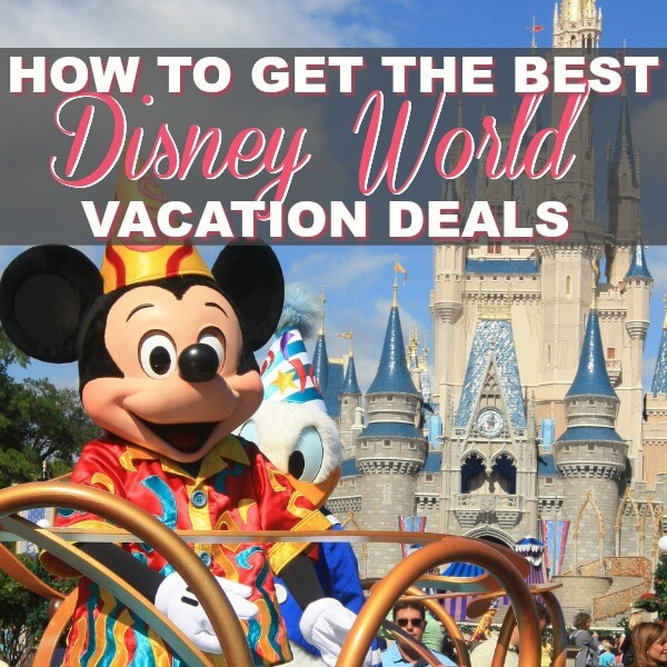 Get The Best Disney World Vacation Deals With Ease!