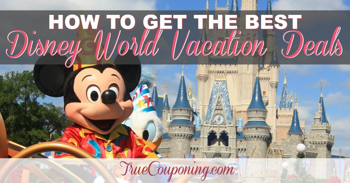 How To Get The Best Disney World Vacation Deals
