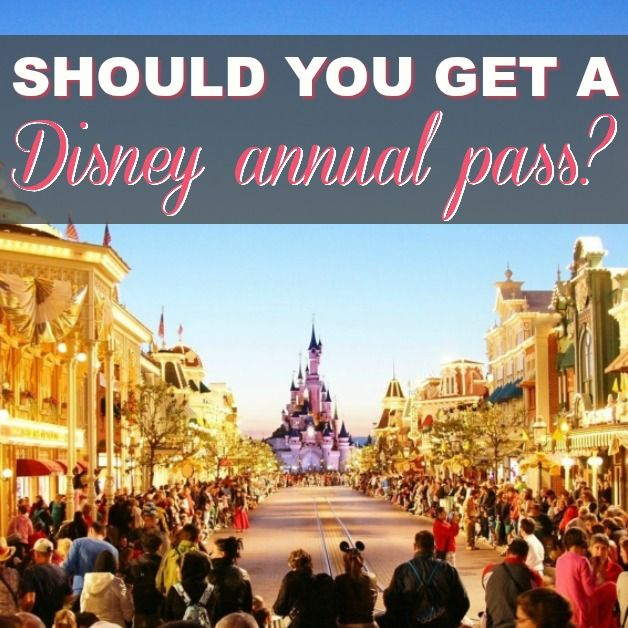 Is It Practical To Get An Annual Pass For Disney World?