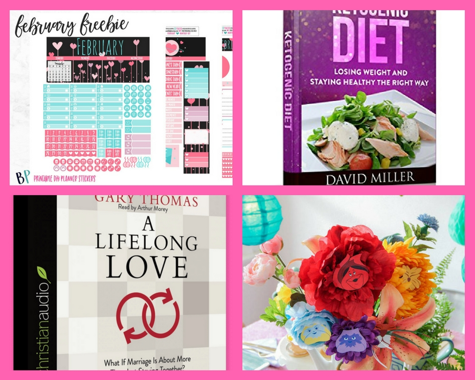 Did You Get These FOUR (4!) FREEbies: February Planner Printable, Ketogenic Diet eBook, A Lifelong Love Christian Audiobook and Alice in Wonderland Printable Flowers!