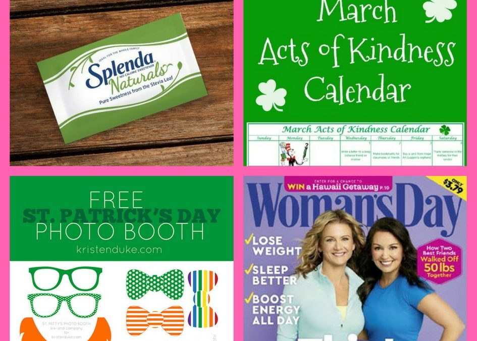 Have You Requested These FOUR (4!) FREEbies: Splenda Natural Sweetener, March Acts of Kindness Calendar, St. Patrick's Day Photo Booth and One-Year Subscription to Woman's Day Magazine!