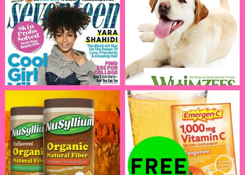 Did You See These FOUR (4!) FREEbies: Annual Subscription to Seventeen Magazine, Whimzees Dental Dog Treats, Fiber Supplement and Emergen-C Packets!