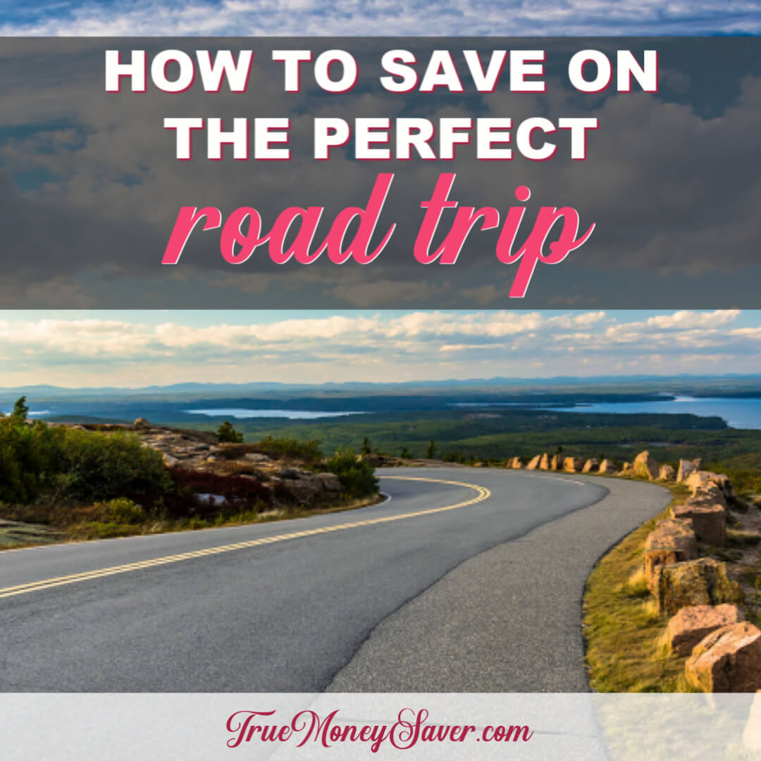 How To Save On The Perfect Road Trip