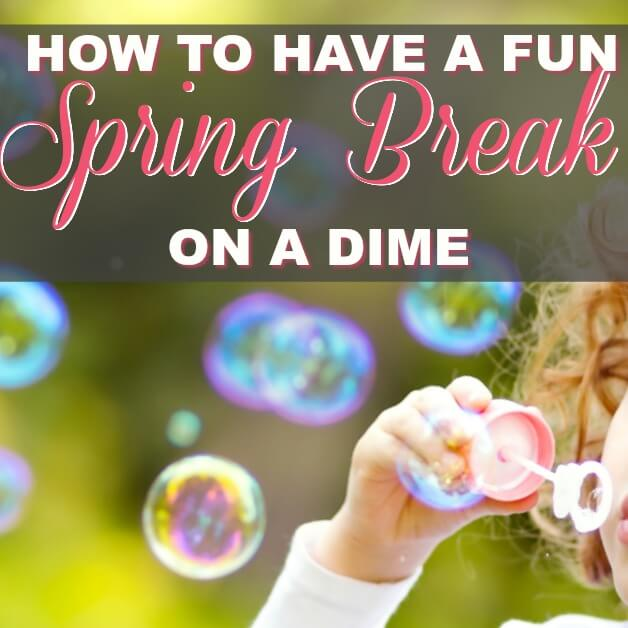 How To Have a Fun Spring Break With Little or No Money