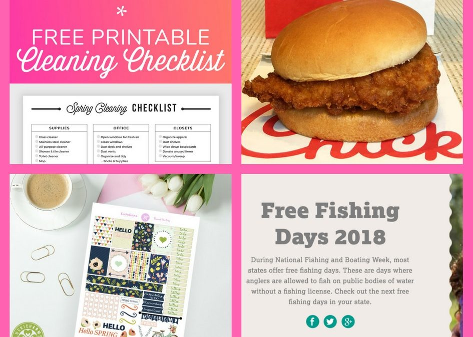 Have You Requested These FOUR (4!) FREEbies: Cleaning Checklist, Chick-Fil-A Sandwich, Spring Planner Printable and Fishing Days!